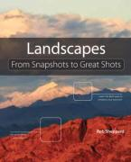 Landscape Photography: From Snapshots ...