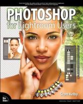 Photoshop for Lightroom Users (Voices ...